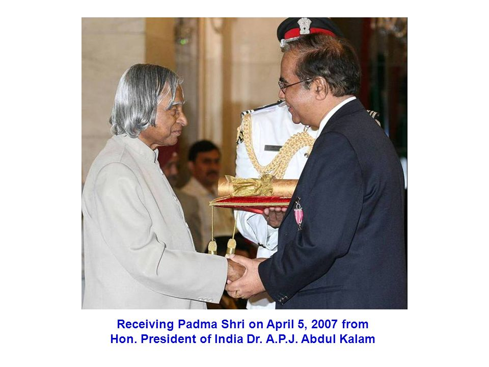 Receiving Padma Shri on April 5, 2007 from