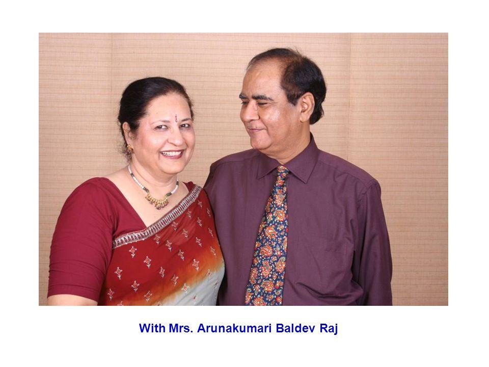 With Mrs. Arunakumari Baldev Raj