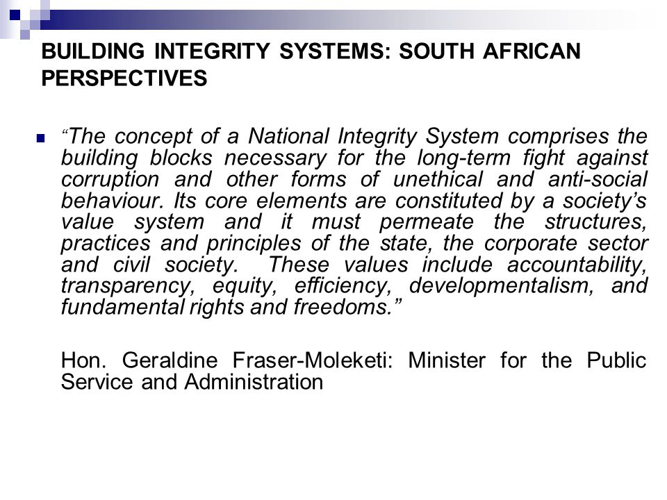 BUILDING INTEGRITY SYSTEMS: SOUTH AFRICAN PERSPECTIVES