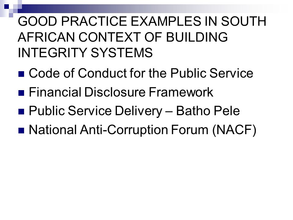 GOOD PRACTICE EXAMPLES IN SOUTH AFRICAN CONTEXT OF BUILDING INTEGRITY SYSTEMS