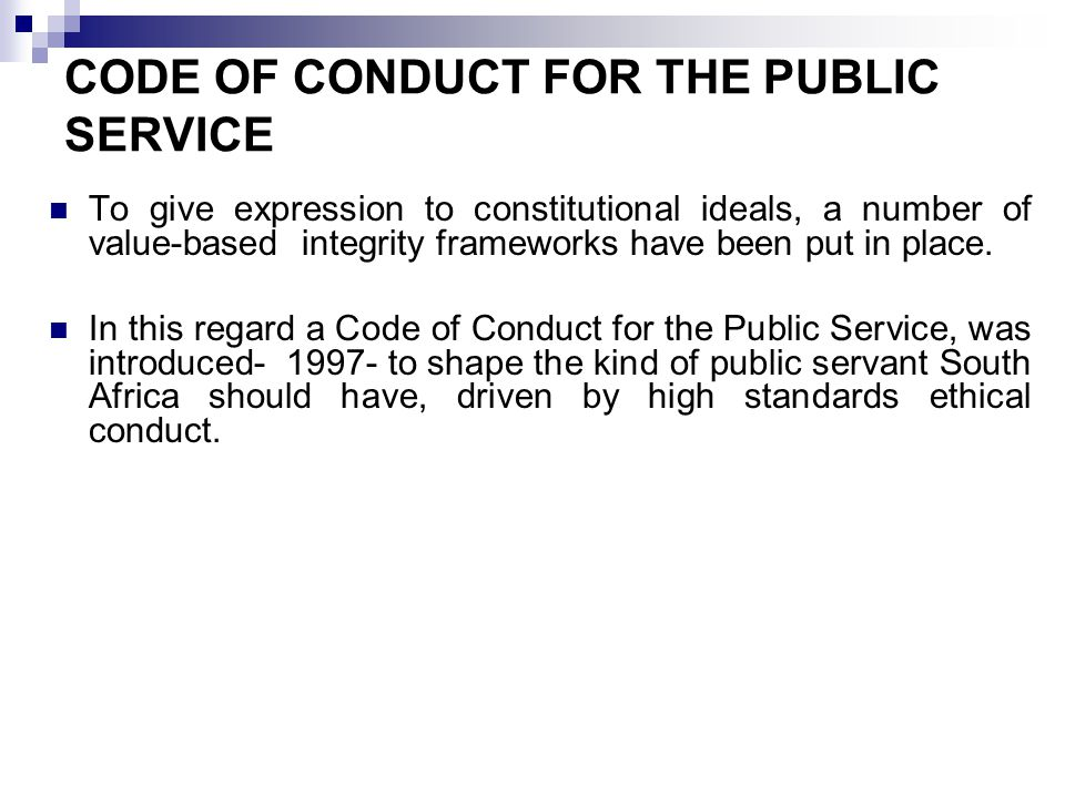 CODE OF CONDUCT FOR THE PUBLIC SERVICE