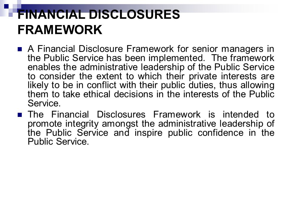 FINANCIAL DISCLOSURES FRAMEWORK