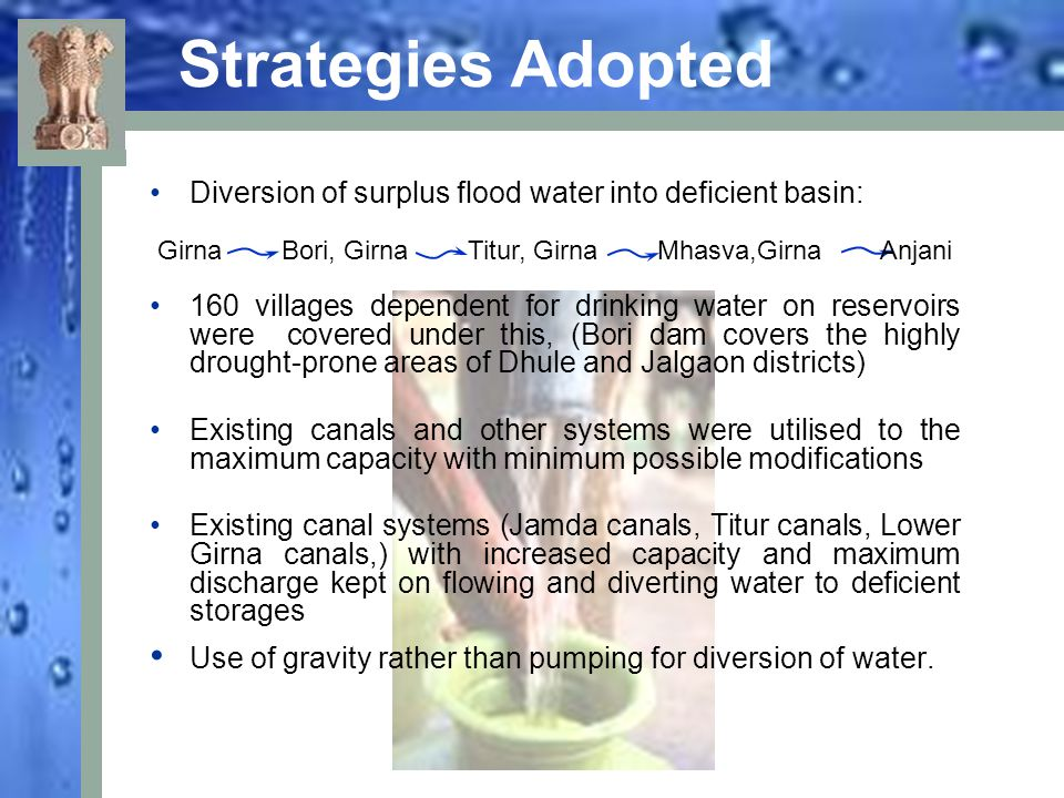Strategies Adopted Diversion of surplus flood water into deficient basin:
