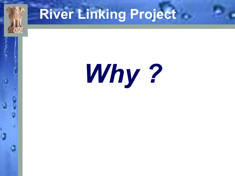 River Linking Project Why