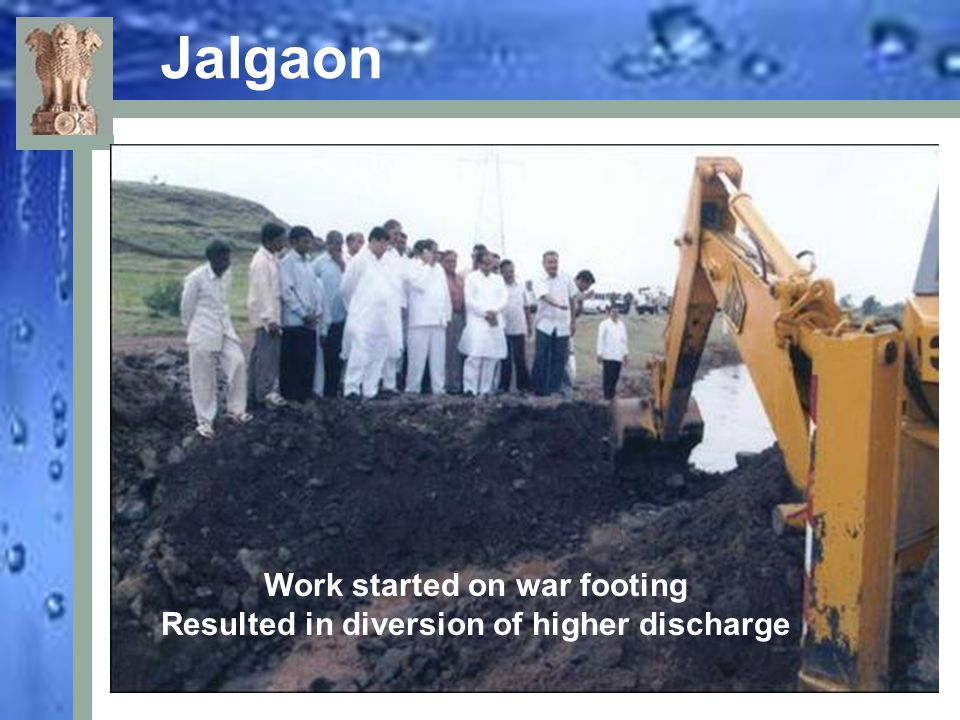Work started on war footing Resulted in diversion of higher discharge