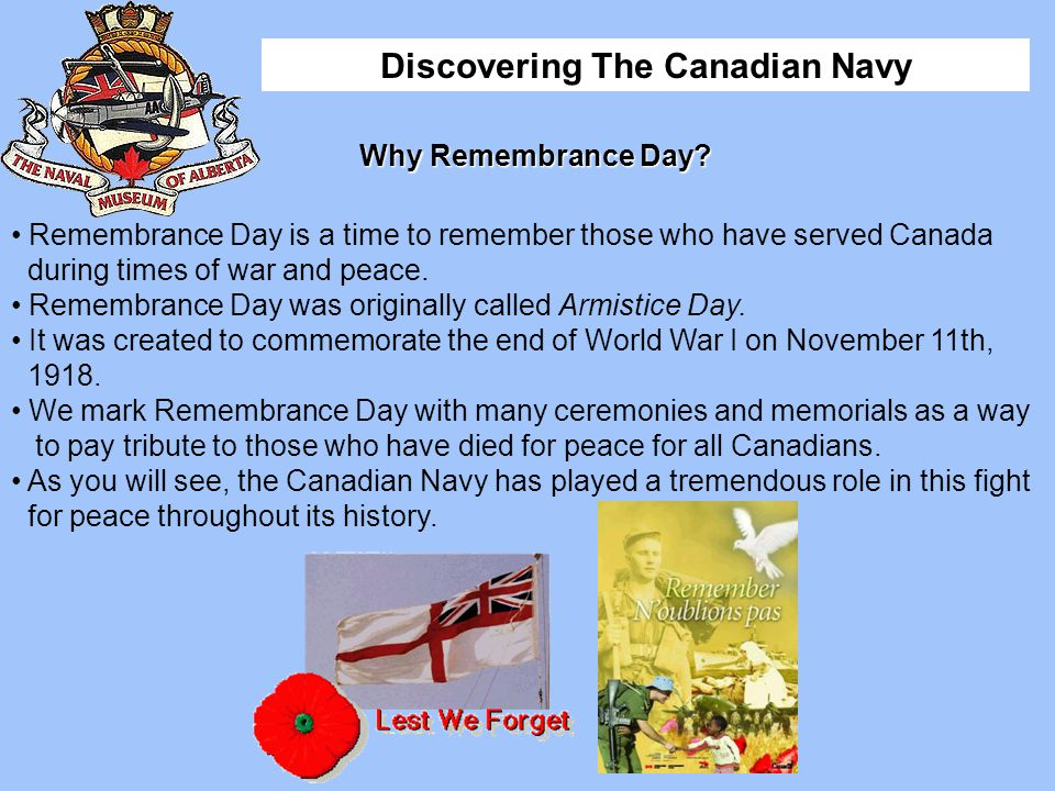Remembrance Day is a time to remember those who have served Canada
