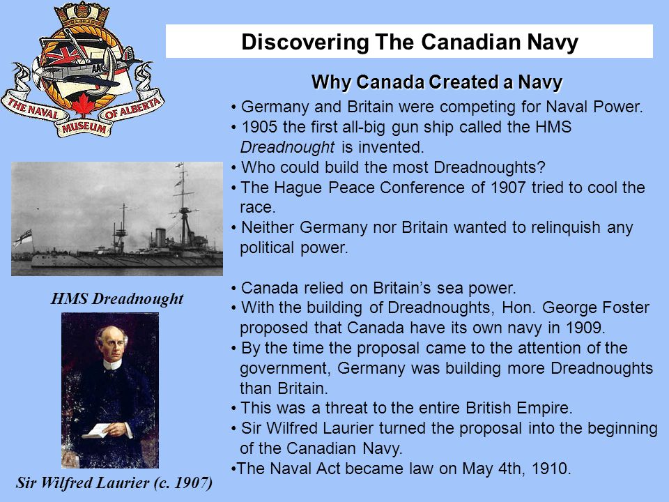 Why Canada Created a Navy Sir Wilfred Laurier (c. 1907)