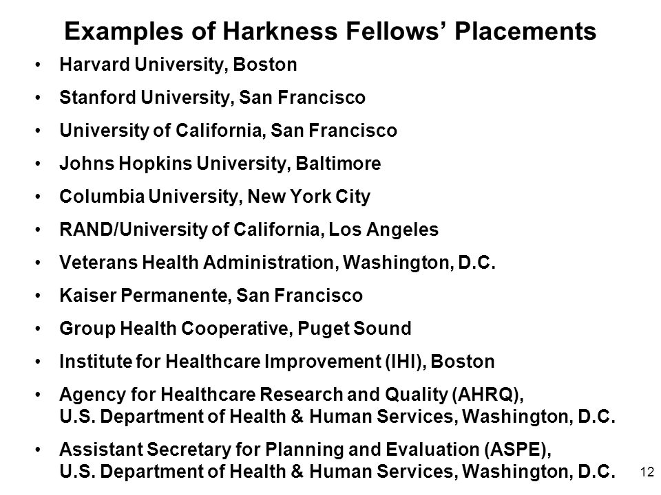 Examples of Harkness Fellows' Placements