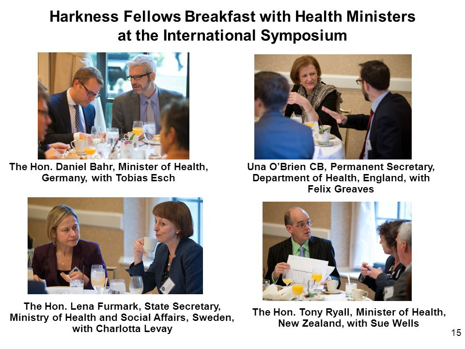 Harkness Fellows Breakfast with Health Ministers at the International Symposium