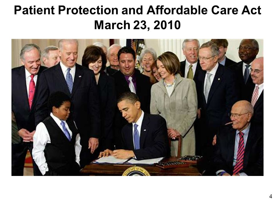 Patient Protection and Affordable Care Act March 23, 2010