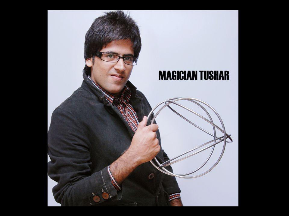 MAGICIAN TUSHAR