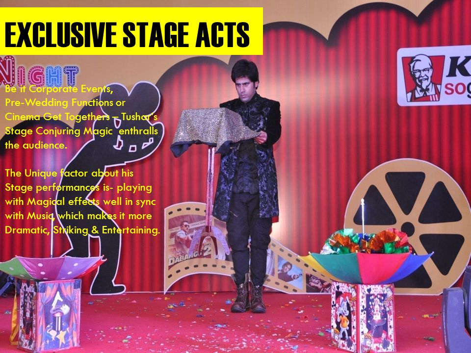 EXCLUSIVE STAGE ACTS Be it Corporate Events,