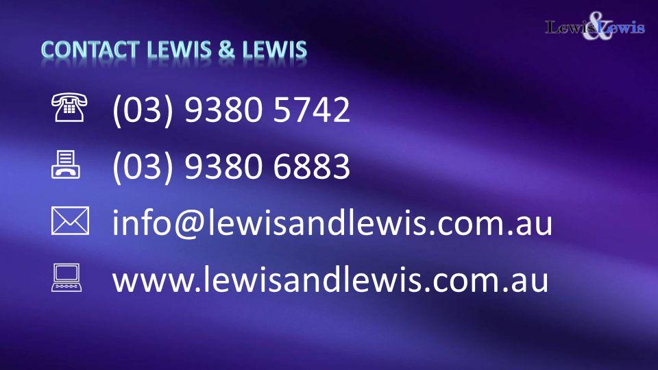  info@lewisandlewis.com.au  www.lewisandlewis.com.au