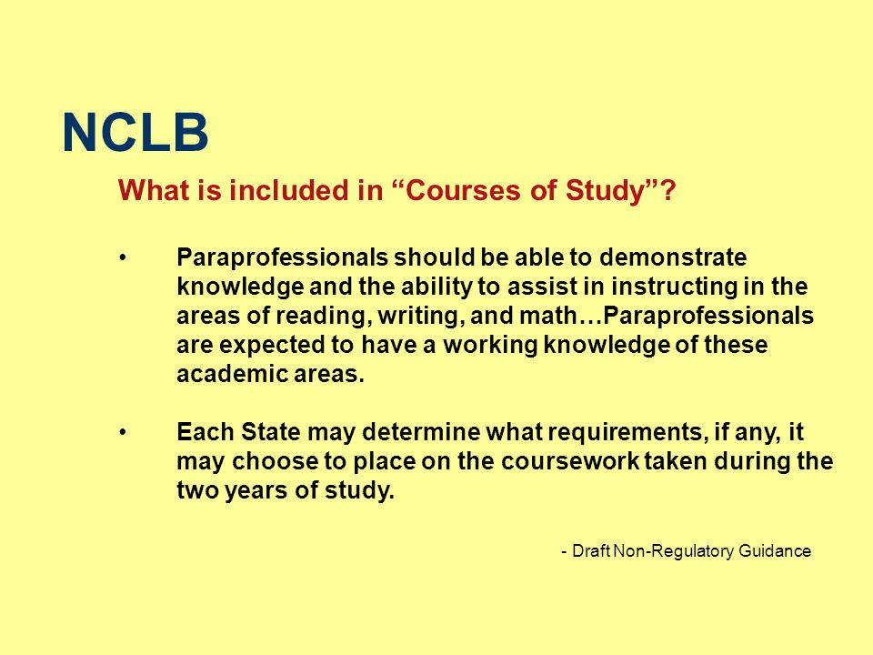 NCLB What is included in Courses of Study