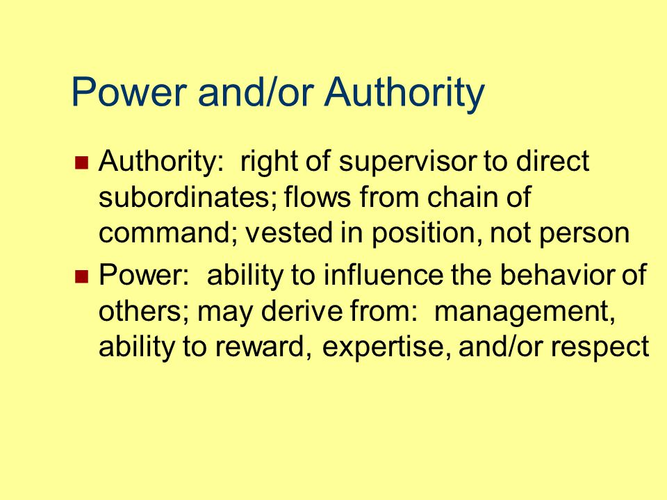 Power and/or Authority