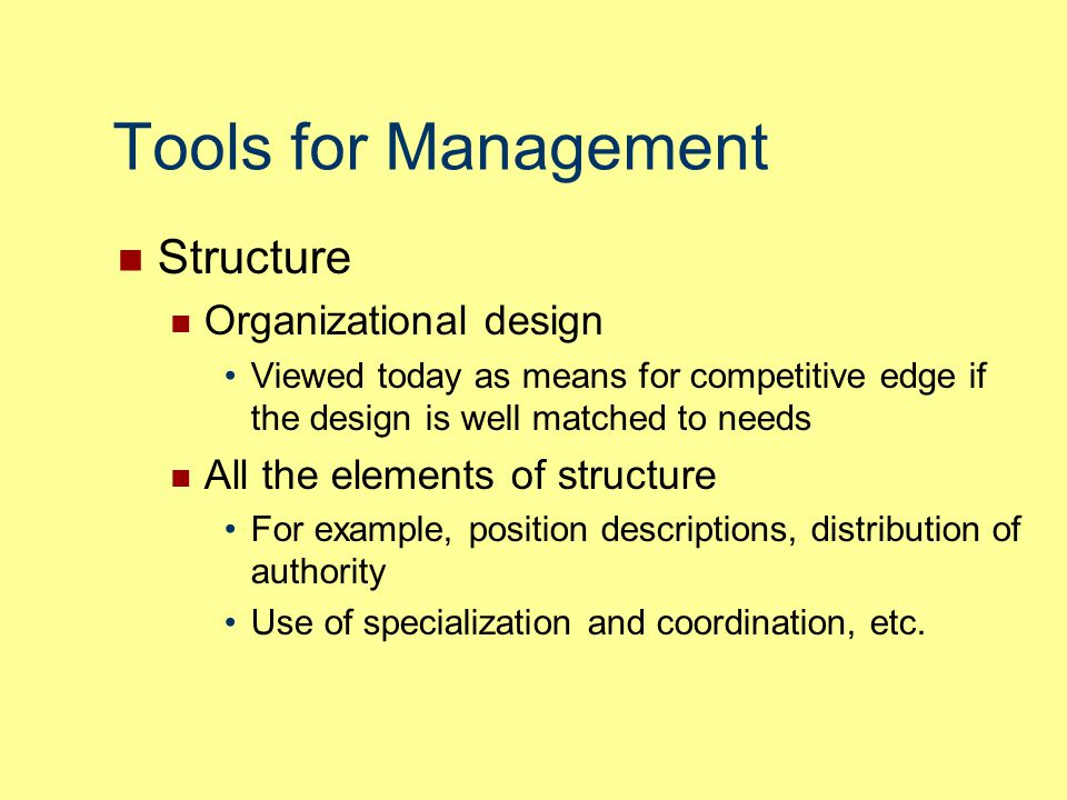 Tools for Management Structure Organizational design