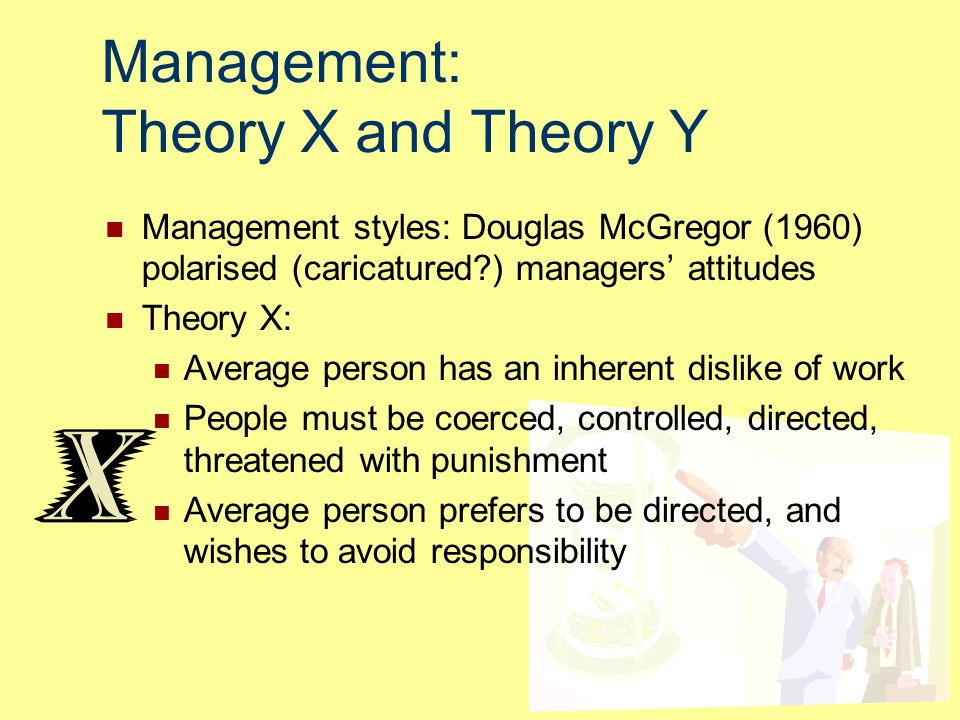 Management: Theory X and Theory Y
