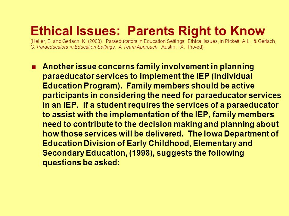 Ethical Issues: Parents Right to Know (Heller, B. and Gerlach, K