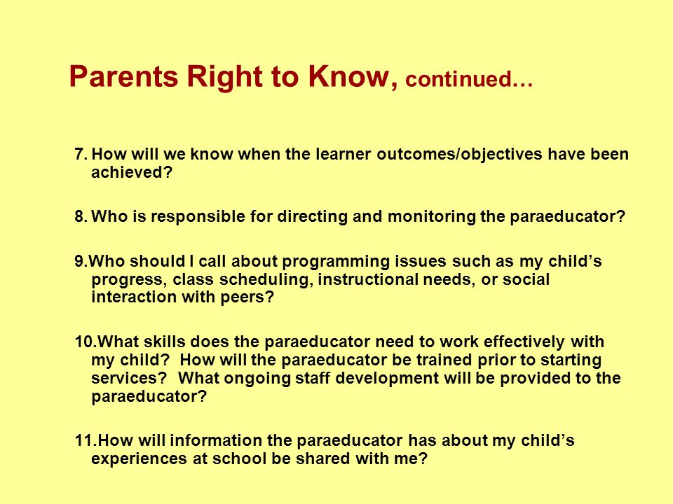 Parents Right to Know, continued…