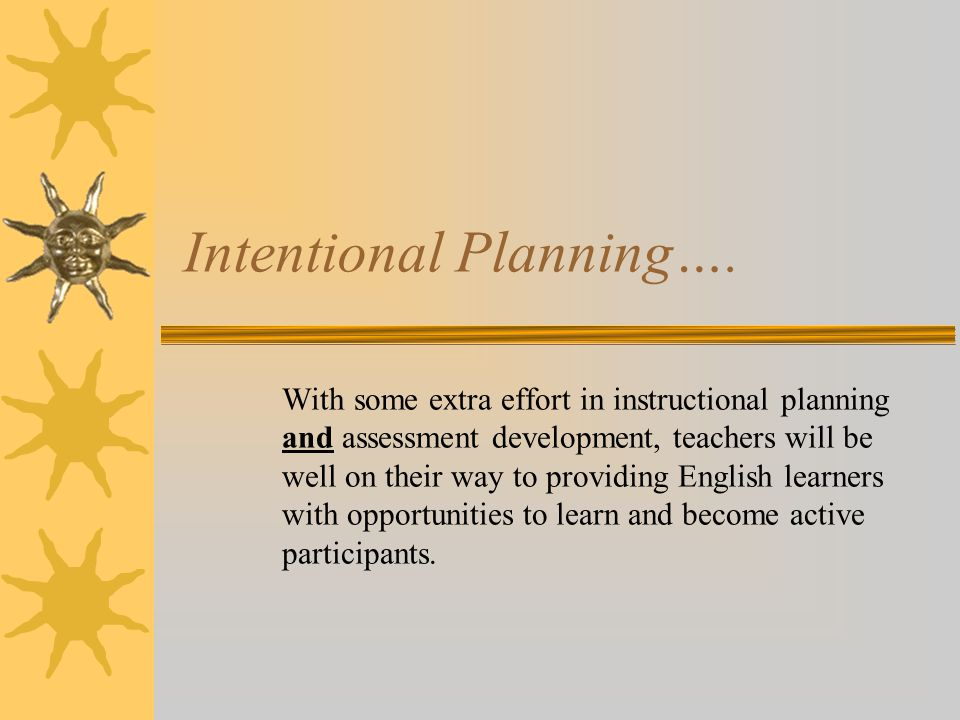 Intentional Planning….