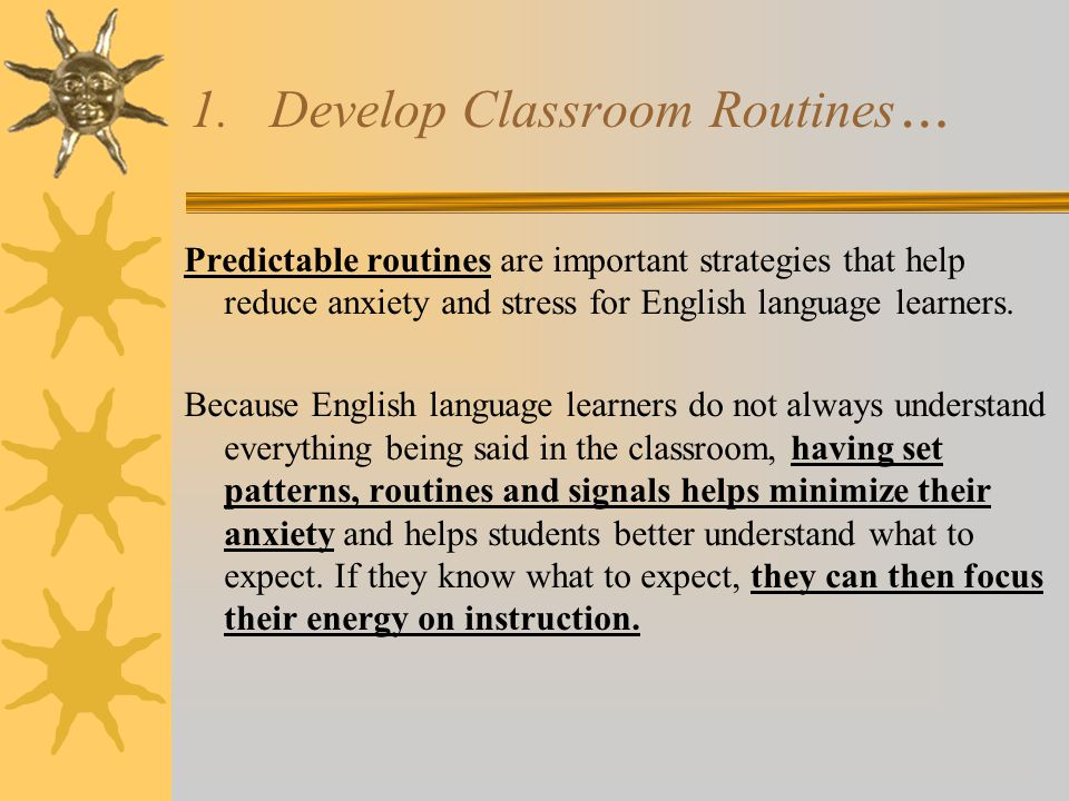 1. Develop Classroom Routines…