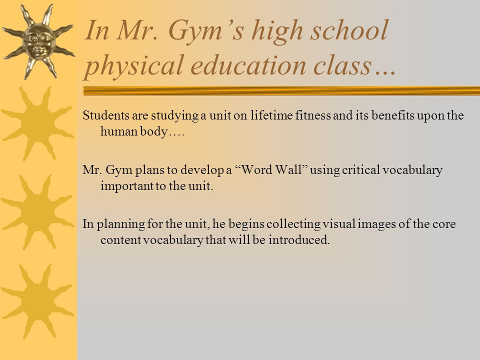 In Mr. Gym's high school physical education class…
