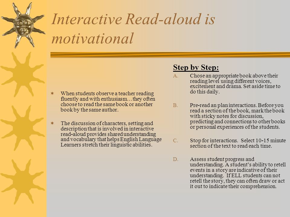 Interactive Read-aloud is motivational