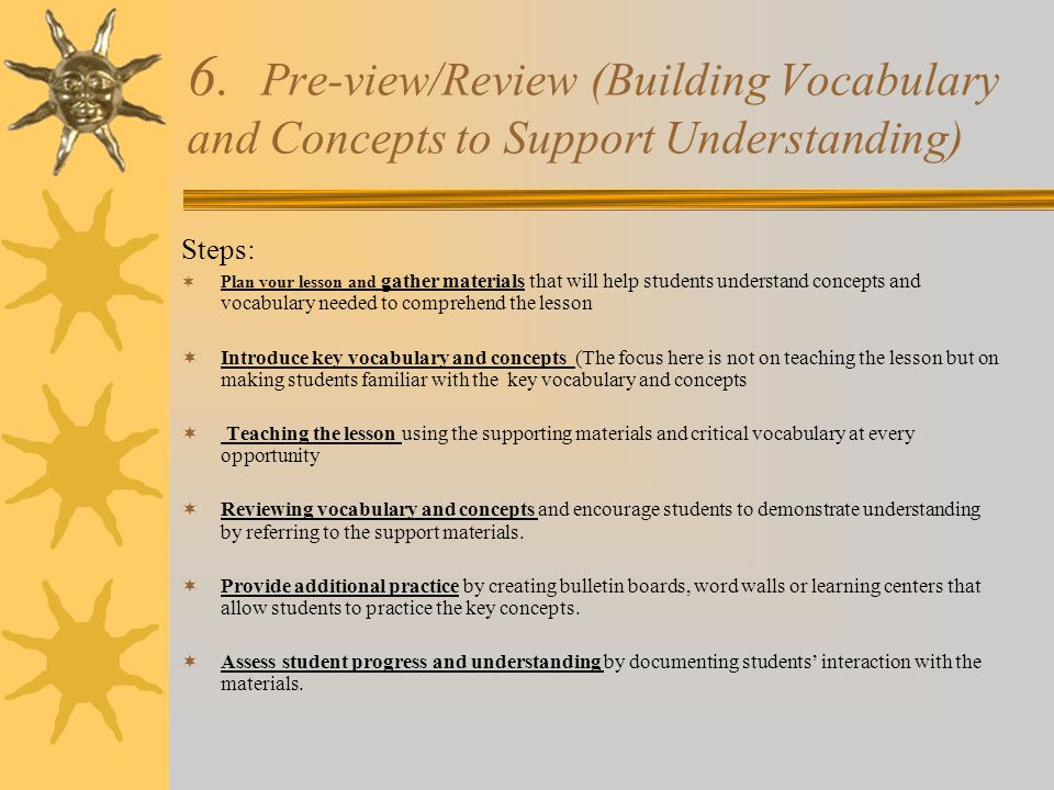 6. Pre-view/Review (Building Vocabulary and Concepts to Support Understanding)