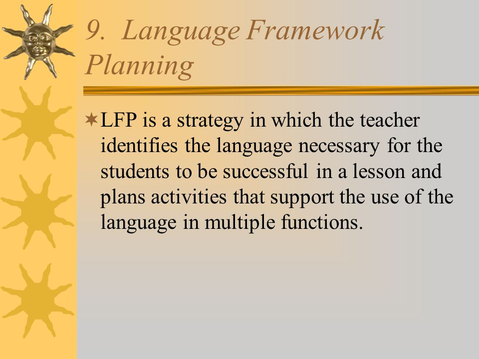 9. Language Framework Planning