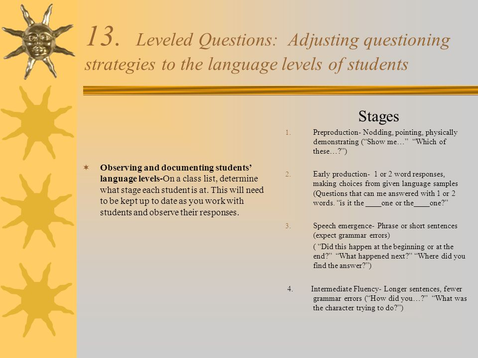 13. Leveled Questions: Adjusting questioning strategies to the language levels of students