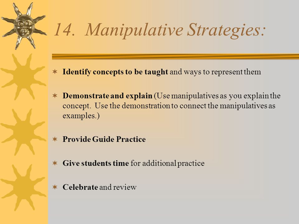 14. Manipulative Strategies: