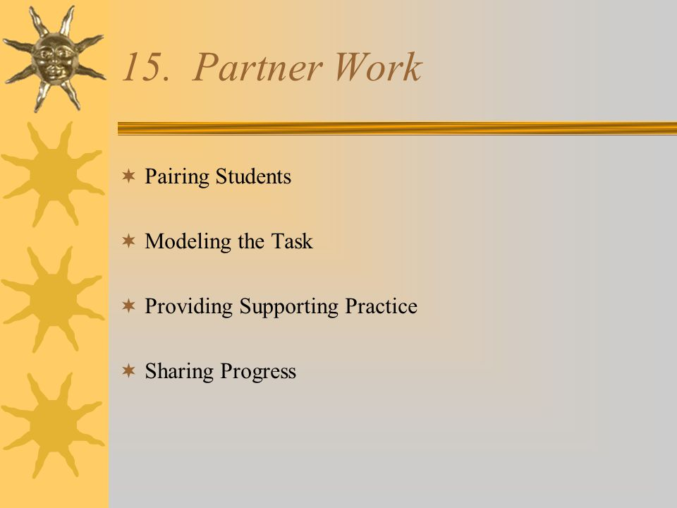15. Partner Work Pairing Students Modeling the Task