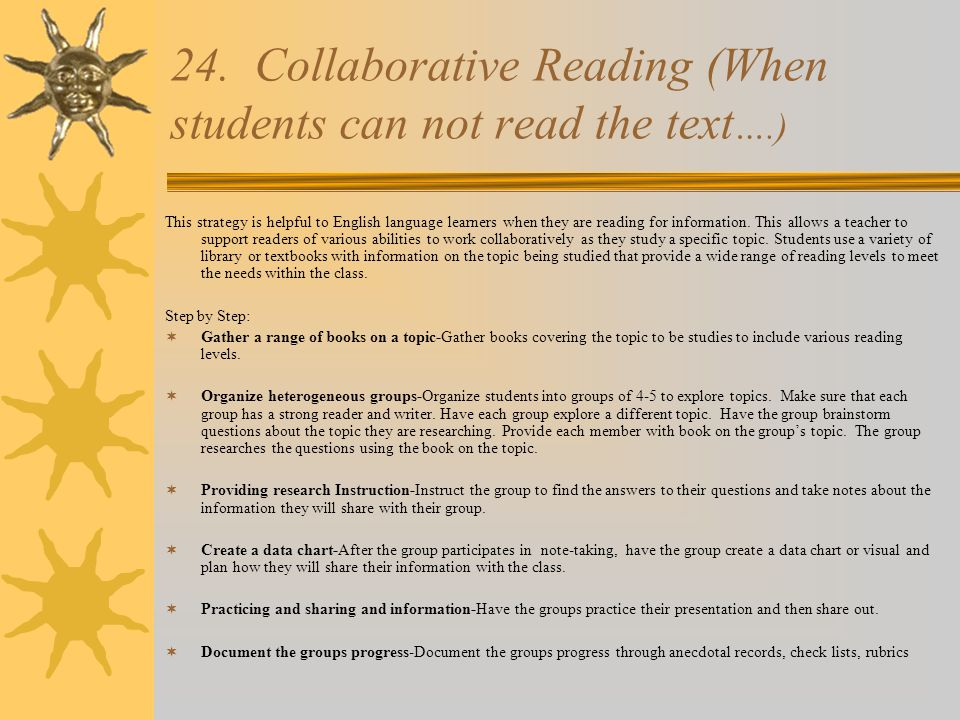 24. Collaborative Reading (When students can not read the text….)