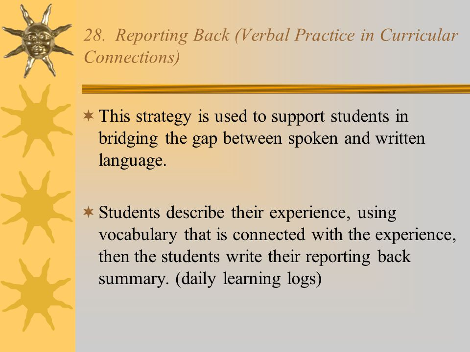 28. Reporting Back (Verbal Practice in Curricular Connections)