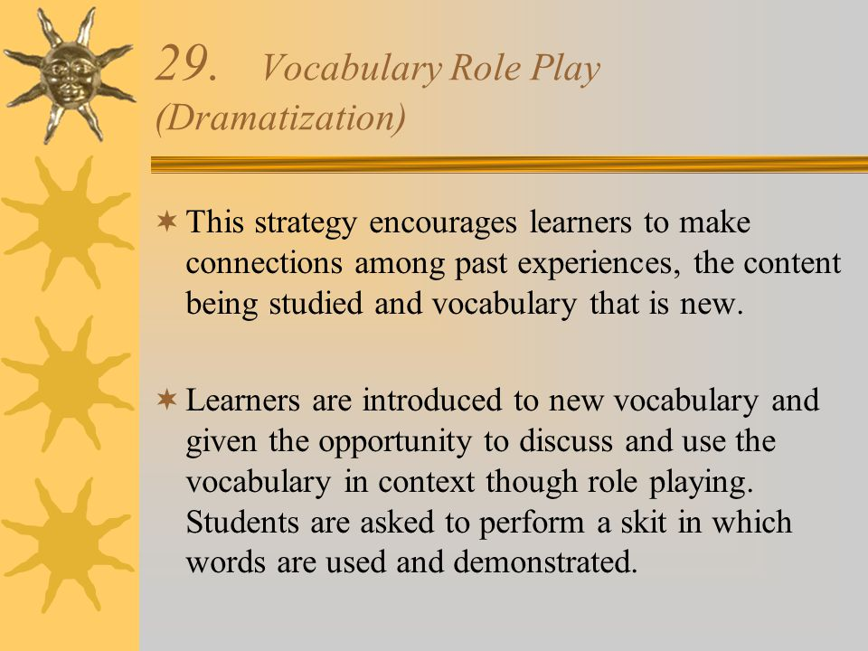 29. Vocabulary Role Play (Dramatization)