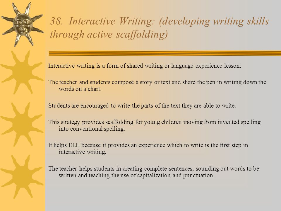 38. Interactive Writing: (developing writing skills through active scaffolding)