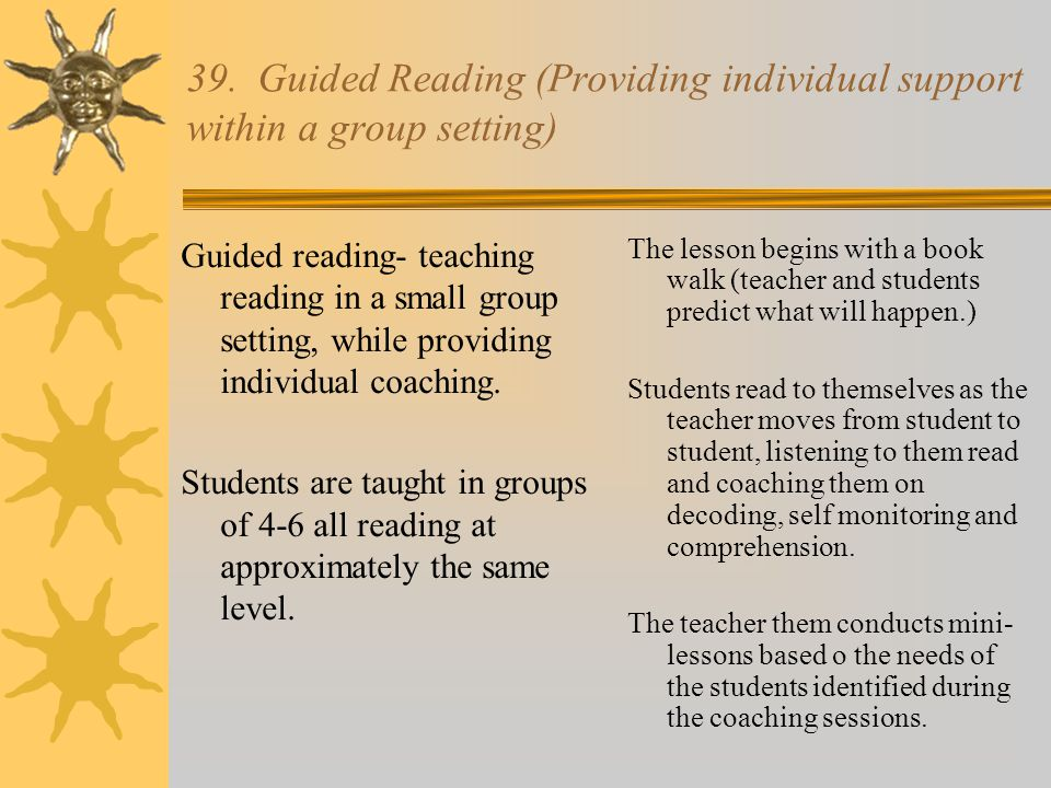 39. Guided Reading (Providing individual support within a group setting)