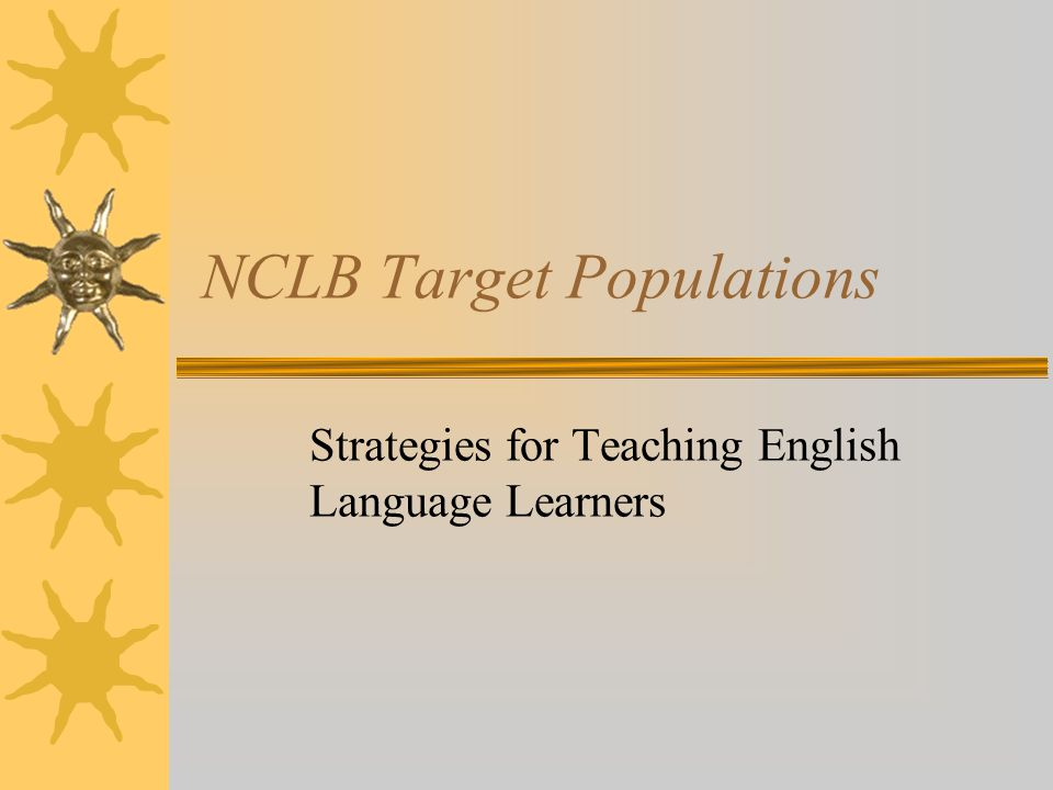NCLB Target Populations