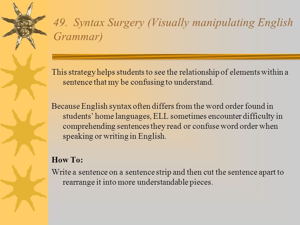 49. Syntax Surgery (Visually manipulating English Grammar)