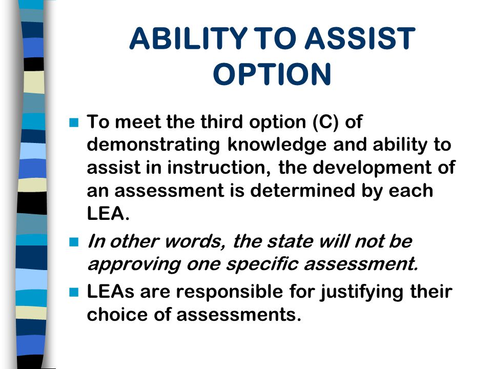 ABILITY TO ASSIST OPTION