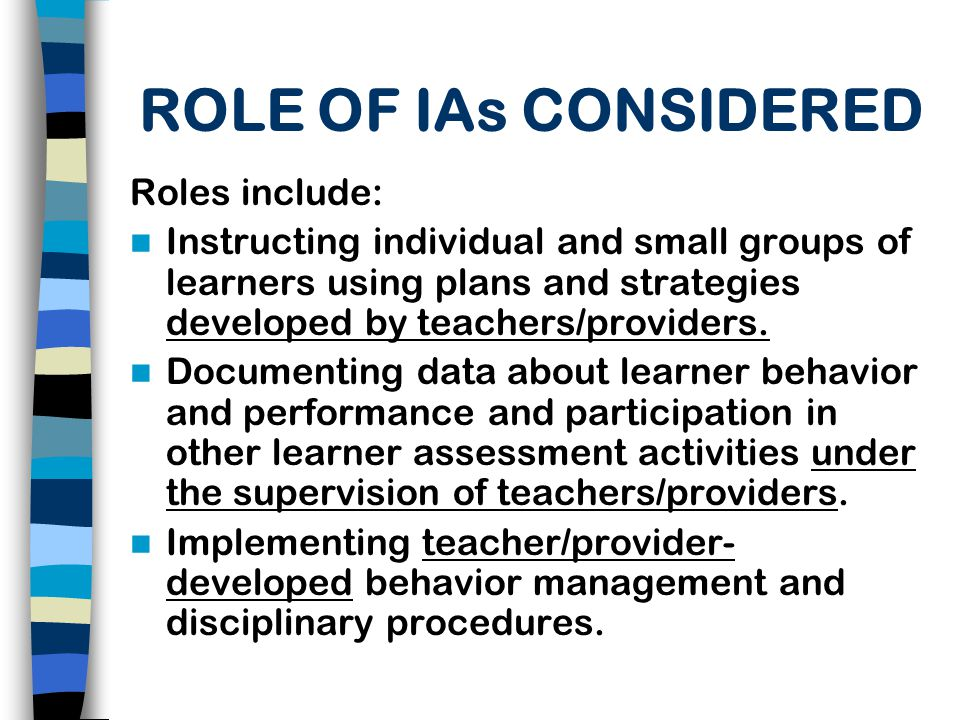 ROLE OF IAs CONSIDERED Roles include: