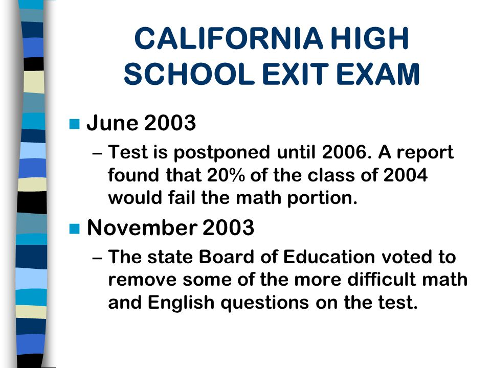 an evaluation of california state law on high school exit examinations