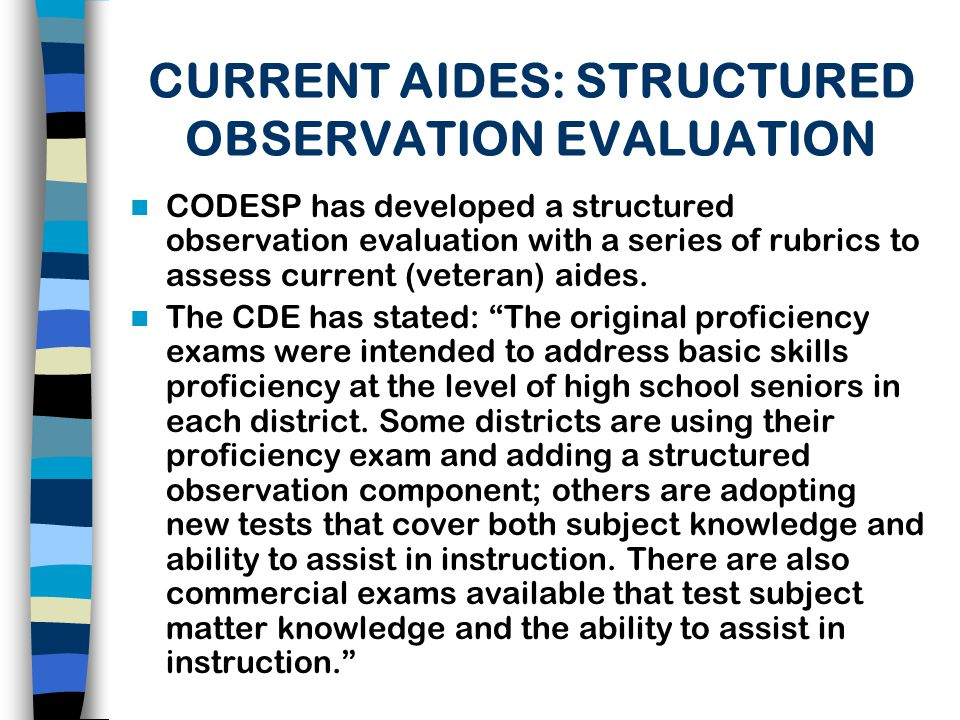 CURRENT AIDES: STRUCTURED OBSERVATION EVALUATION