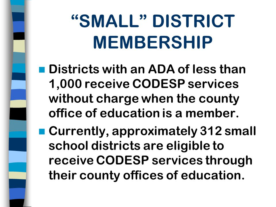 SMALL DISTRICT MEMBERSHIP