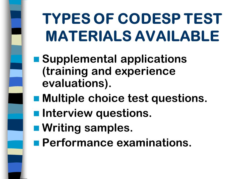 TYPES OF CODESP TEST MATERIALS AVAILABLE
