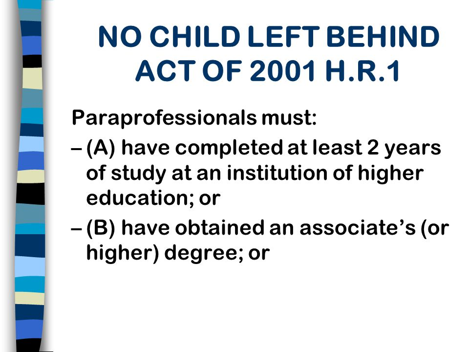 NO CHILD LEFT BEHIND ACT OF 2001 H.R.1