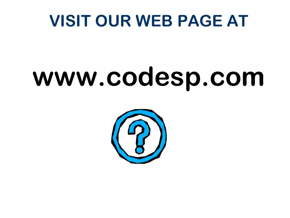 VISIT OUR WEB PAGE AT www.codesp.com