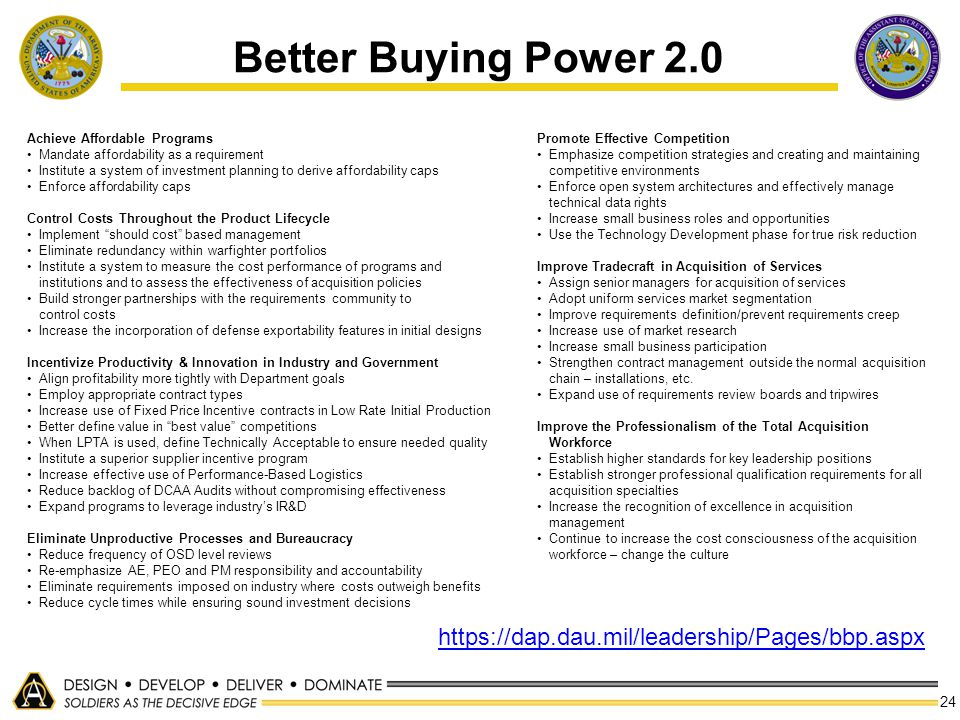 Better Buying Power 2.0 https://dap.dau.mil/leadership/Pages/bbp.aspx