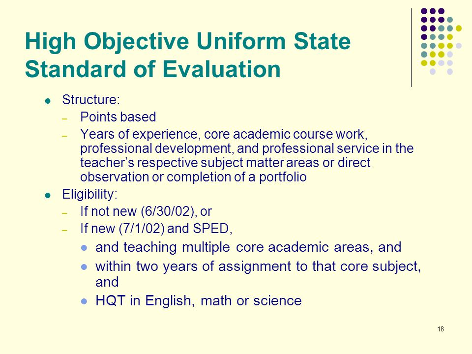 High Objective Uniform State Standard of Evaluation