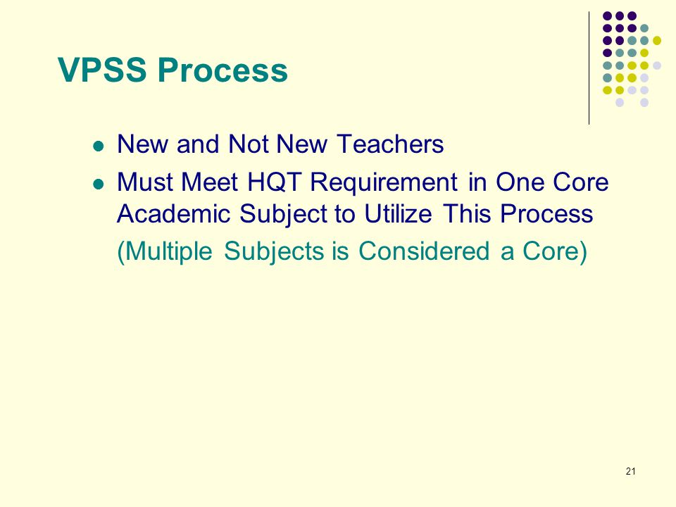 VPSS Process New and Not New Teachers